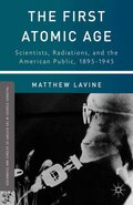 The First Atomic Age