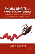 Animal Spirits with Chinese Characteristics