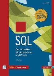 SQL - Der Grundkurs für Ausbildung und Praxis