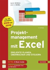Projektmanagement mit Excel - Projekte planen, überwachen und steuern