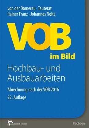 VOB im Bild: Hochbau- und Ausbauarbeiten