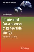 Unintended Consequences of Renewable Energy