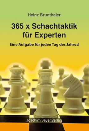 365 x Schachtaktik für Experten