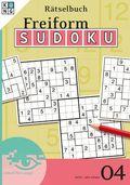Freiform-Sudoku Rätselbuch - Bd.4