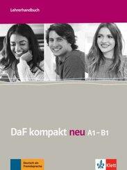 DaF kompakt neu: Lehrerhandbuch A1- B1