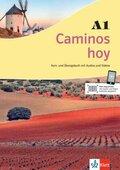 Caminos hoy: Kurs- und Übungsbuch A1 + MP3-CD + DVD