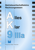 Betriebswirtschaftslehre/Rechnungswesen AK, Ausgabe Realschule: 9. Jahrgangsstufe, IIIa