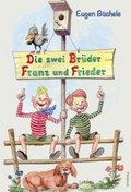 Die zwei Brüder Franz und Frieder