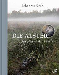 Die Alster. Das Wesen des Flusses