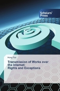 Transmission of Works over the Internet: Rights and Exceptions