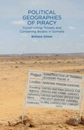 Political Geographies of Piracy