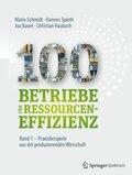 100 Betriebe für Ressourceneffizienz - Bd.1