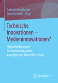Technische Innovationen - Medieninnovationen?