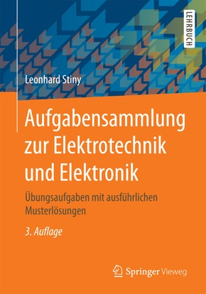 Aufgabensammlung zur Elektrotechnik und Elektronik