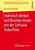 Statistisch denken und forschen lernen mit der Software TinkerPlots