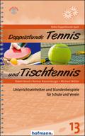 Doppelstunde Tennis und Tischtennis
