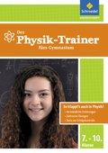 Der Physik-Trainer fürs Gymnasium, 7.-10. Klasse