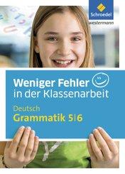 Weniger Fehler in der Klassenarbeit - Deutsch Grammatik 5/6