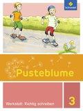 Pusteblume, Die Werkstatt-Sammlung (2016): 3. Schuljahr, Werkstatt: Richtig schreiben