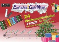 Einfacher!-Geht-Nicht: 24 Weihnachtslieder für das SONOR GS PLUS Glockenspiel (Fis+Bb), m. 1 Audio-CD