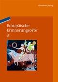 Europäische Erinnerungsorte: Europa und die Welt; Bd.3