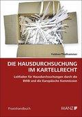 Hausdurchsuchung im Kartellrecht (f. Österreich)