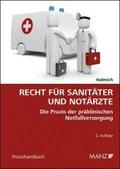 Recht für Sanitäter und Notärzte (f. Österreich)