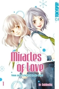 Miracles of Love - Nimm dein Schicksal in die Hand - Bd.1