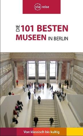 Die 101 besten Museen in Berlin