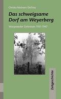 Das schweigsame Dorf am Weyerberg