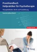 Praxishandbuch Heilpraktiker für Psychotherapie