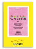 Variabolus: Lesegeschwindigkeit - Differenzierung kurzer und langer Vokale in der Stammsilbe; Tl.2