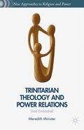 Trinitarian Theology and Power Relations