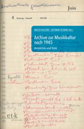 Archive zur Musikkultur nach 1945, m. CD-ROM