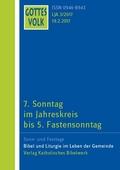 Gottes Volk, Lesejahr A 2017: 7. Sonntag im Jahreskreis bis 5. Fastensonntag; H.3
