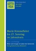 Gottes Volk, Lesejahr A 2017: Mariä Himmelfahrt bis 27. Sonntag im Jahreskreis; H.7