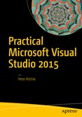 Practical Microsoft Visual Studio 2015