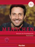 Menschen - Deutsch als Fremdsprache: Testtrainer mit Audio-CD; Bd.A2