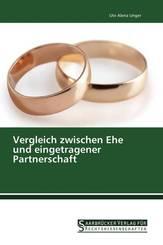 Vergleich zwischen Ehe und eingetragener Partnerschaft
