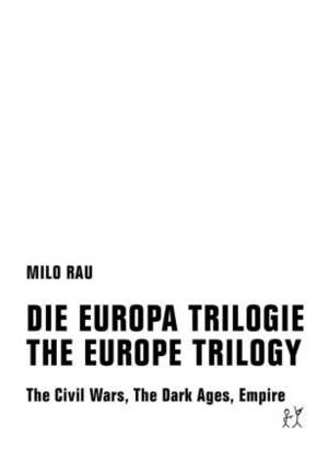 Die Europa Trilogie / The Europe Trilogy