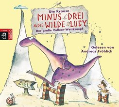 Minus Drei und die wilde Lucy - Der große Vulkan-Wettkampf, Audio-CD