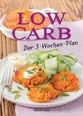 Low Carb: Der 3-Wochen-Plan