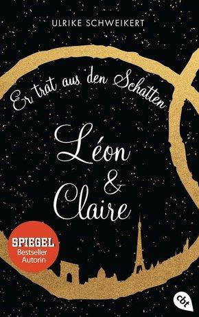 Léon & Claire: Er trat aus den Schatten