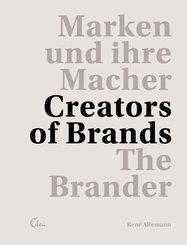 Marken und ihre Macher - Creators of Brands