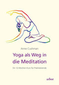 Yoga als Weg in die Meditation