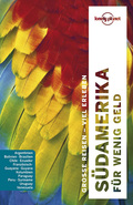 Lonely Planet Reiseführer Südamerika für wenig Geld