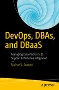 DevOps, DBAs, and DBaaS