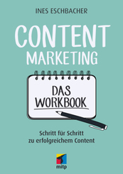 Content Marketing. Das Workbook