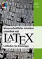 Wissenschaftliche Arbeiten schreiben mit LaTeX