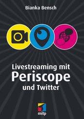 Livestreaming mit Periscope und Twitter